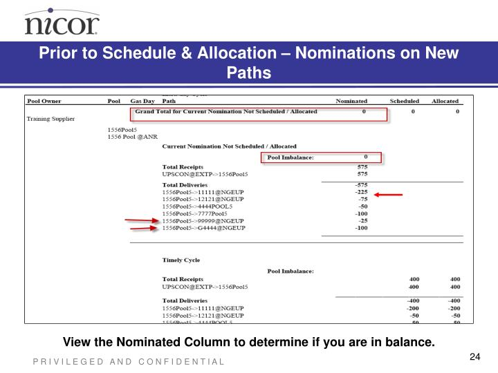 Prior to Schedule & Allocation – Nominations on New Paths