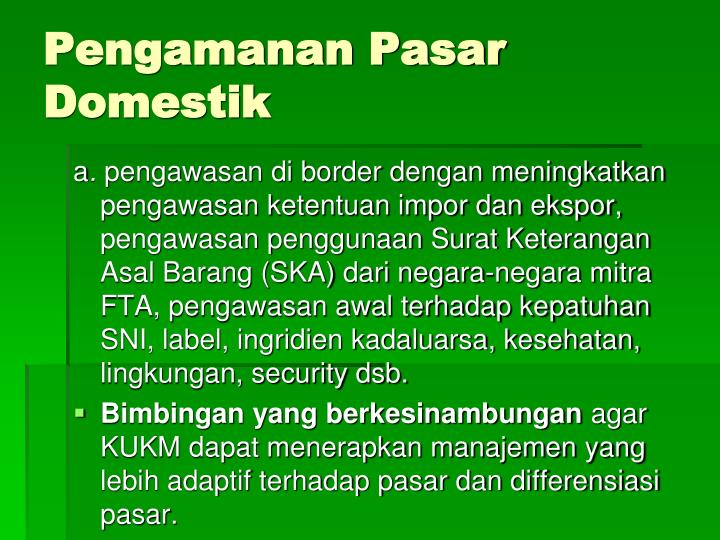 Pengamanan Pasar Domestik