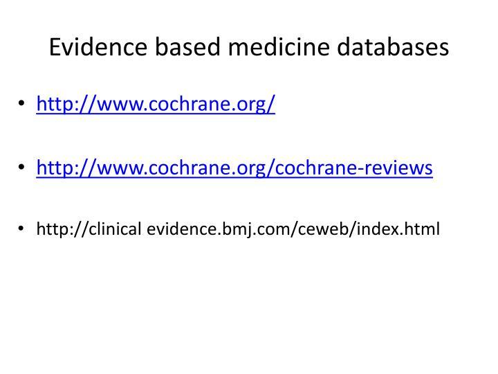 Evidence based medicine databases