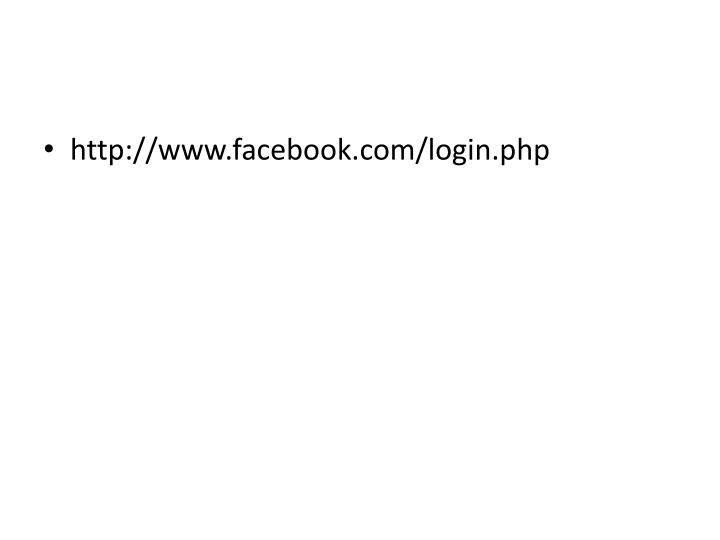 http://www.facebook.com/login.php