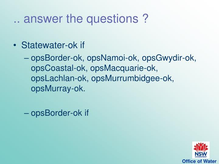 .. answer the questions ?