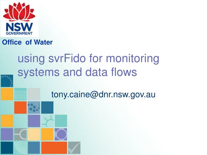 using svrFido for monitoring systems and data flows