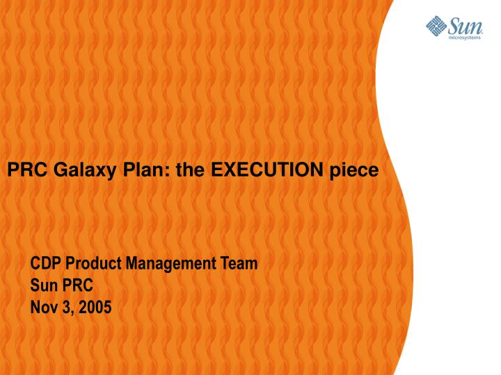 PRC Galaxy Plan: the EXECUTION piece