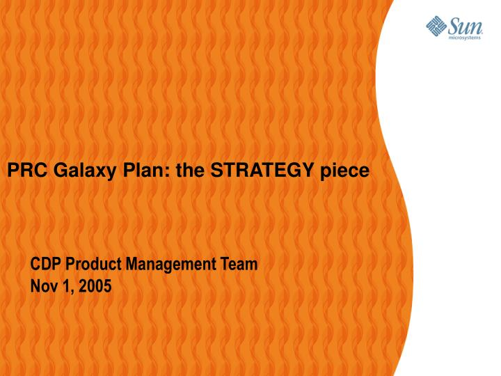 Prc galaxy plan the strategy piece