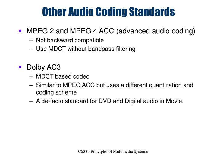 Other Audio Coding Standards