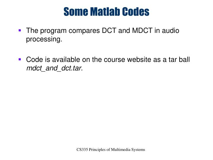 Some Matlab Codes