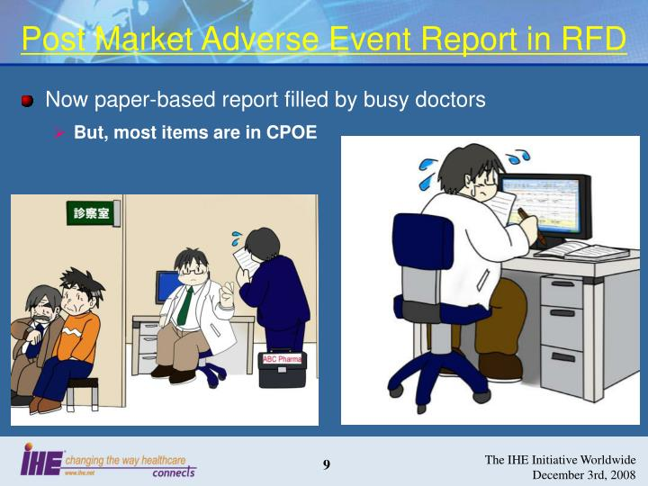 Post Market Adverse Event Report in RFD