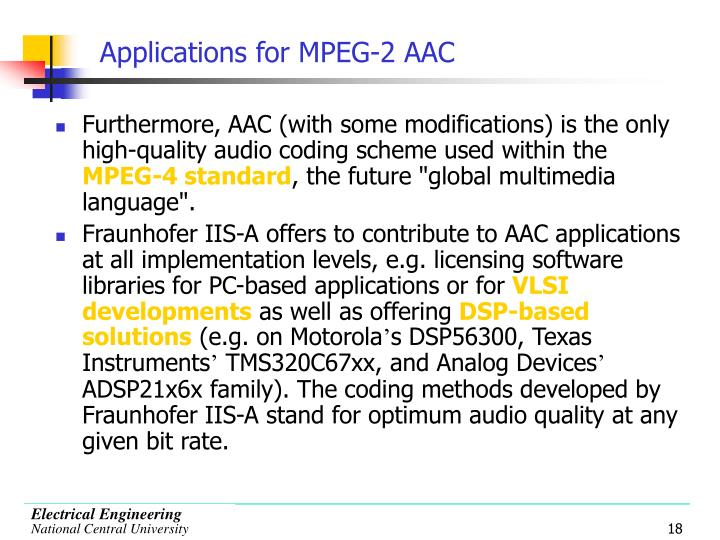 Applications for MPEG-2 AAC