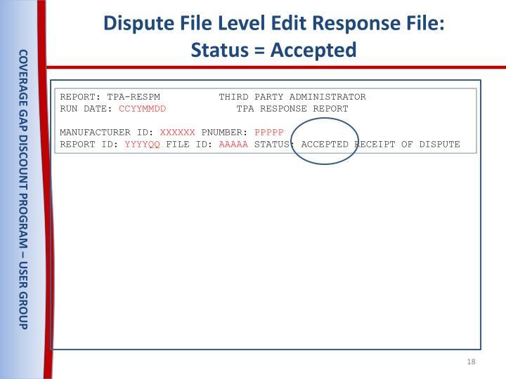 Dispute File Level Edit Response File: