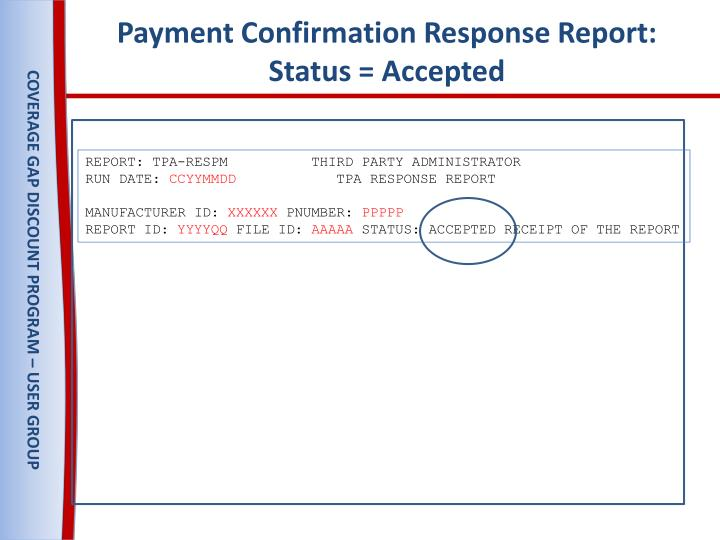 Payment Confirmation Response Report: