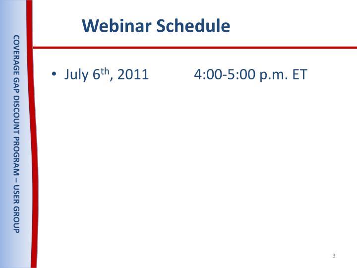 Webinar Schedule