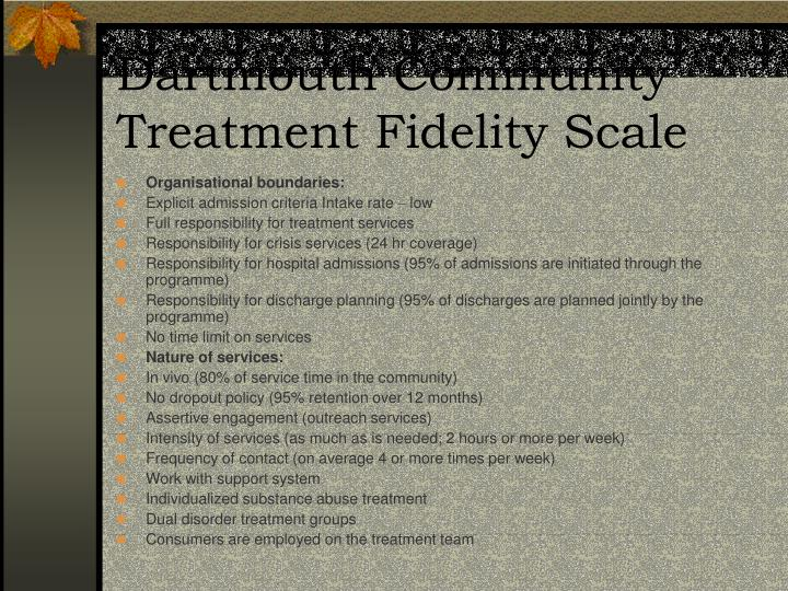 Dartmouth Community Treatment Fidelity Scale