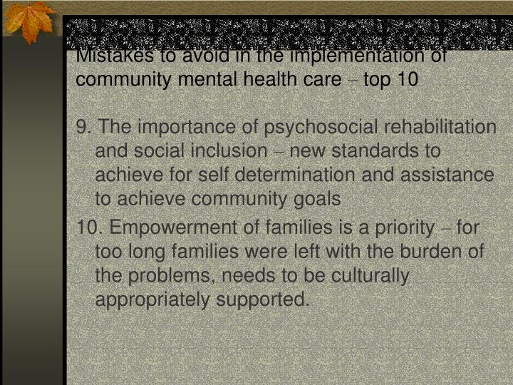 Mistakes to avoid in the implementation of community mental health care