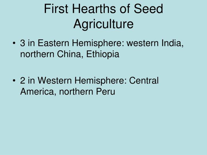 First Hearths of Seed Agriculture