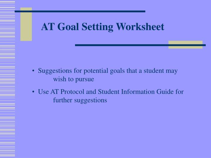 AT Goal Setting Worksheet