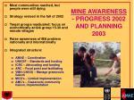 mine awareness progress 2002 and planning 2003