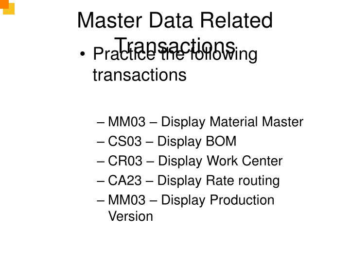 Master Data Related Transactions