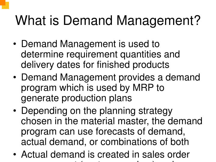 What is Demand Management?