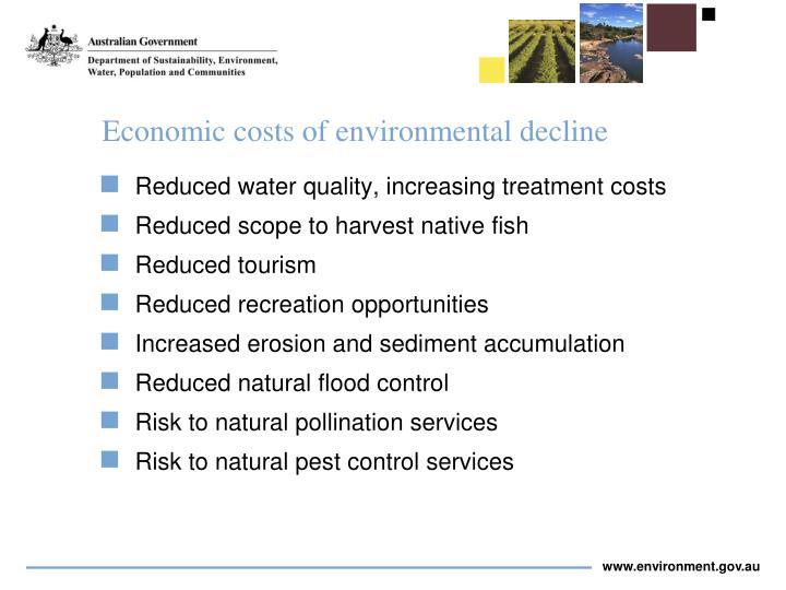 Economic costs of environmental decline