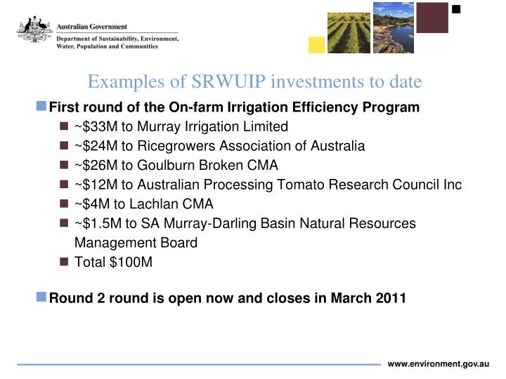 Examples of SRWUIP investments to date