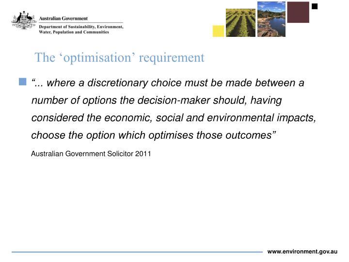The 'optimisation' requirement