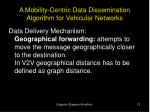 a mobility centric data dissemination algorithm for vehicular networks10