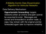 a mobility centric data dissemination algorithm for vehicular networks8