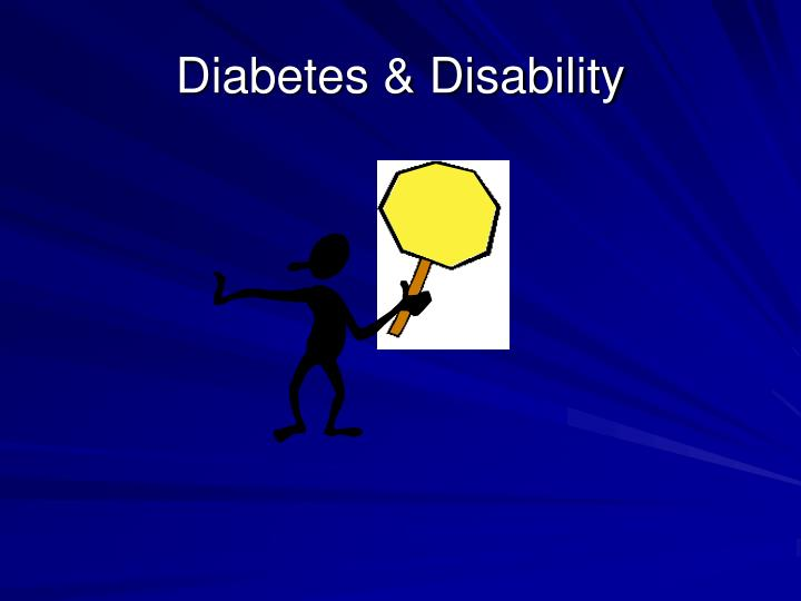 Diabetes & Disability