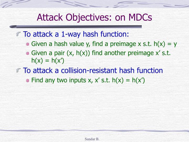 Attack Objectives: on MDCs