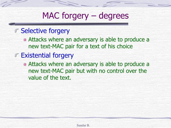 MAC forgery – degrees