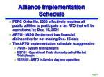 alliance implementation schedule