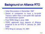 background on alliance rto1