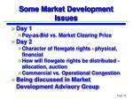 some market development issues