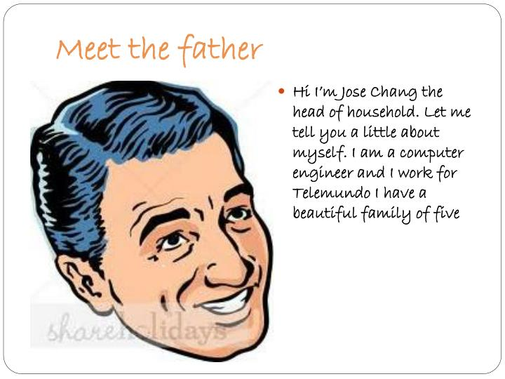 Meet the father