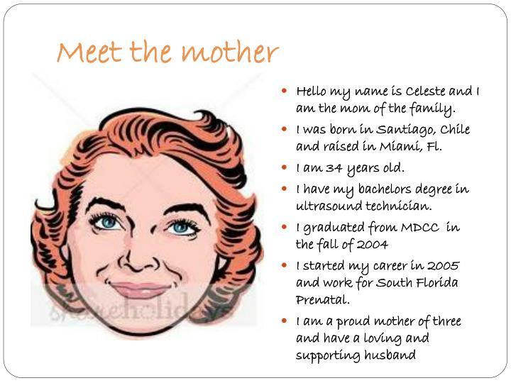 Meet the mother