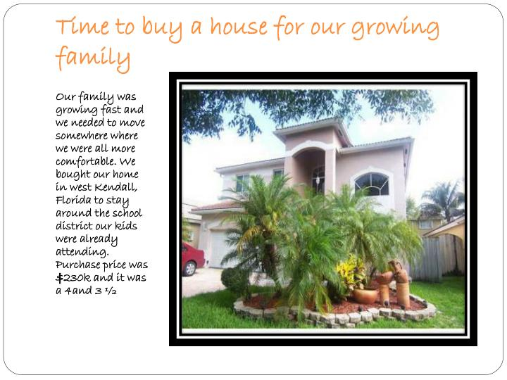 Time to buy a house for our growing family