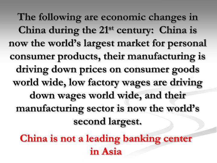 The following are economic changes in China during the 21