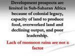 lack of monsoon rains are not a factor