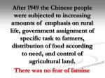 there was no fear of famine