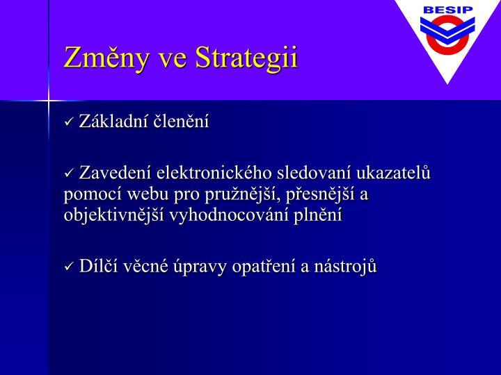 Změny ve Strategii