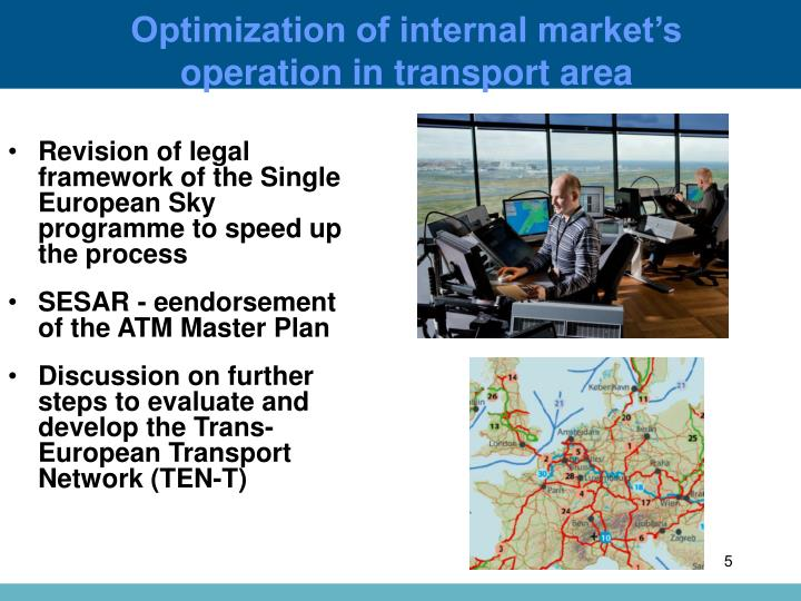 Optimization of internal market's operation in transport area