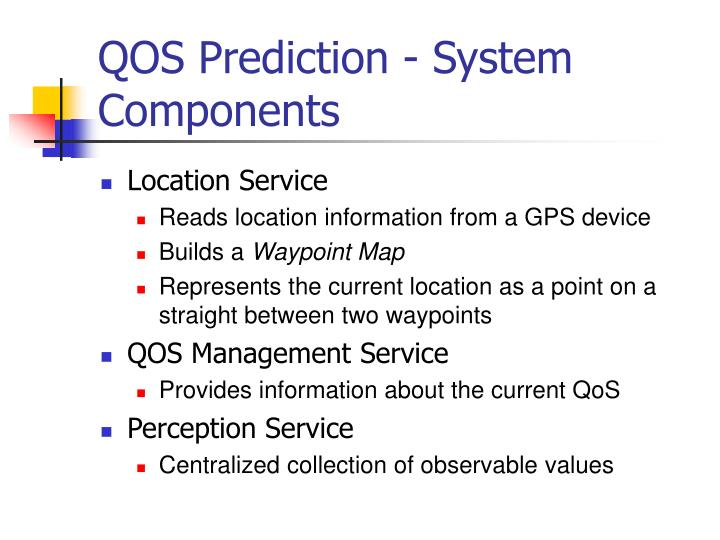 QOS Prediction - System Components