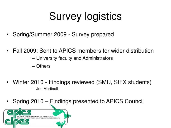 Survey logistics