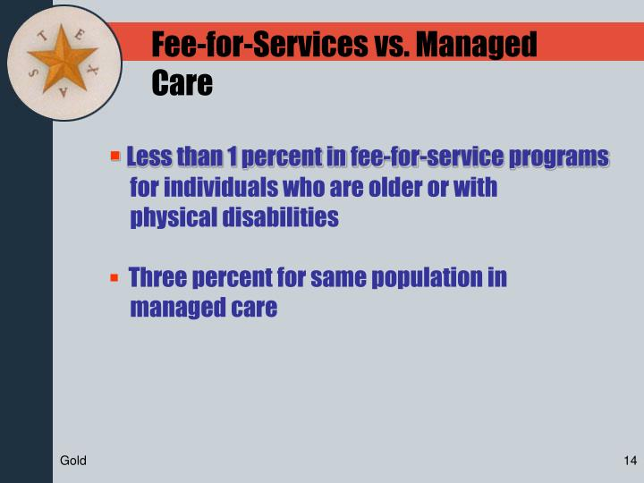 Fee-for-Services vs. Managed Care