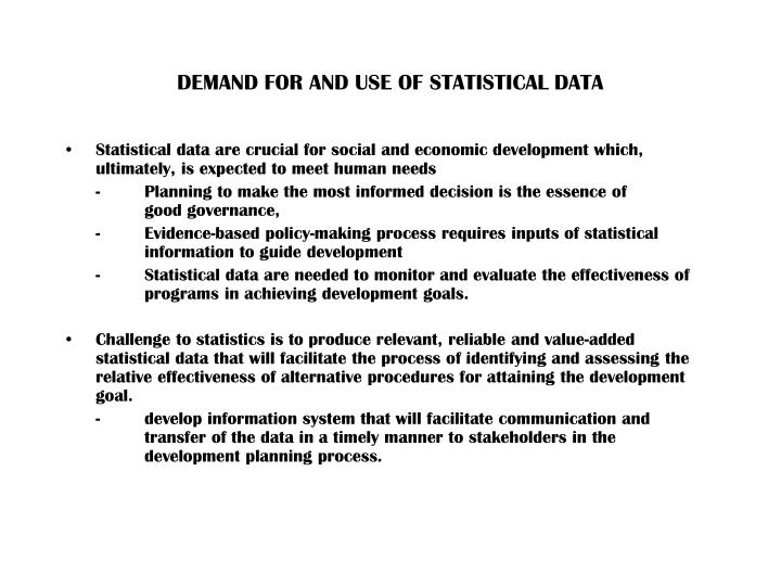 DEMAND FOR AND USE OF STATISTICAL DATA