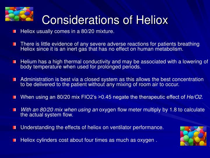 Considerations of Heliox