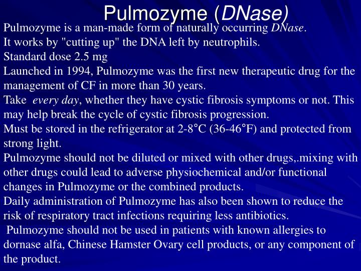 Pulmozyme is a man-made form of naturally occurring