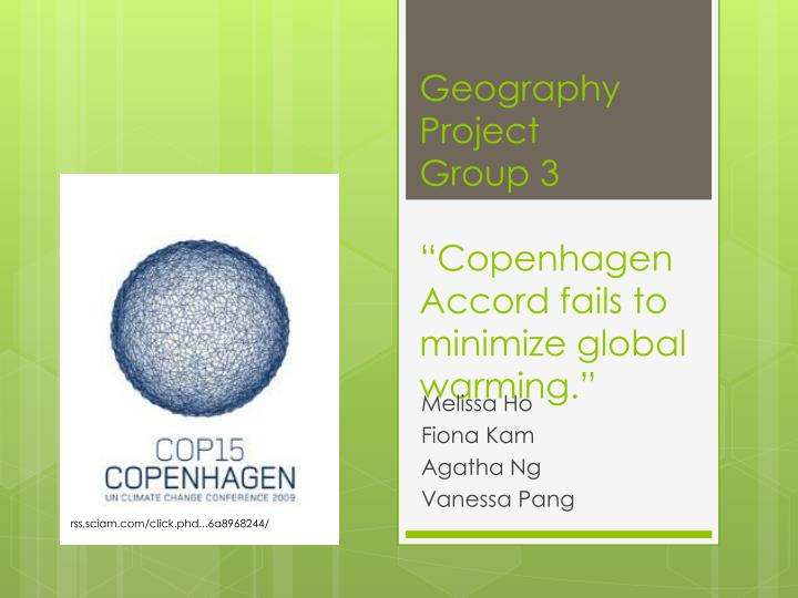 Geography project group 3 copenhagen accord fails to minimize global warming