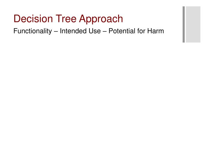 Decision Tree Approach