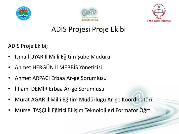 ADİS Projesi Proje Ekibi